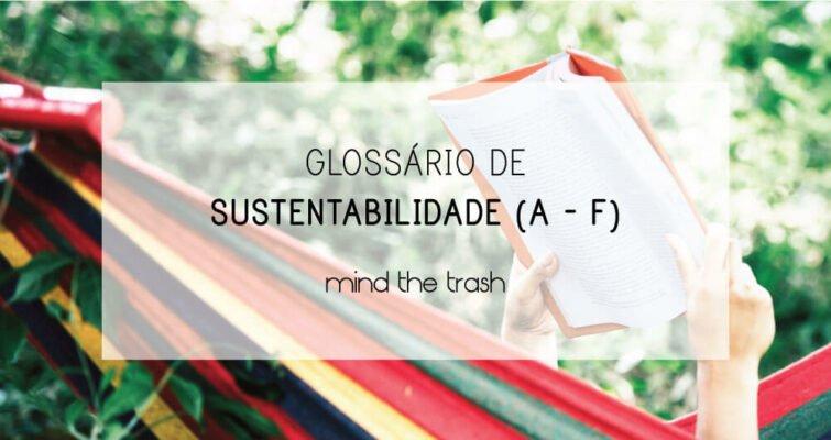 Glossário de Sustentabilidade (A-F)